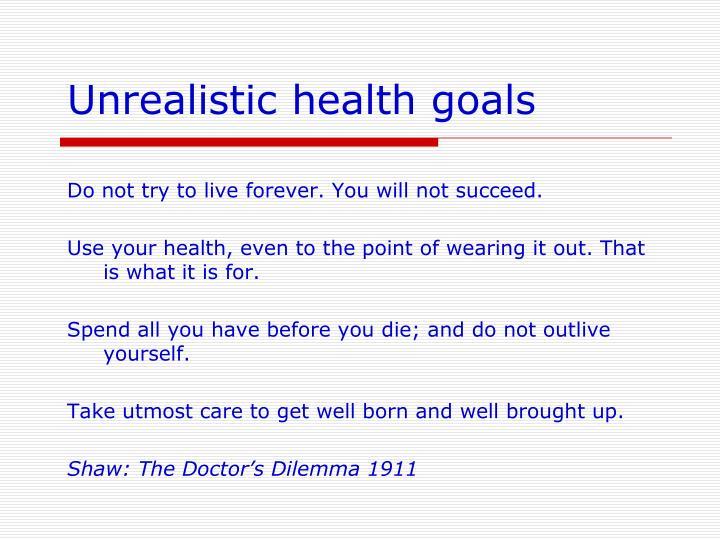 Unrealistic health goals