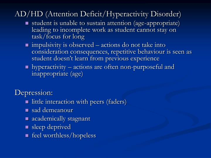 AD/HD (Attention Deficit/Hyperactivity Disorder)
