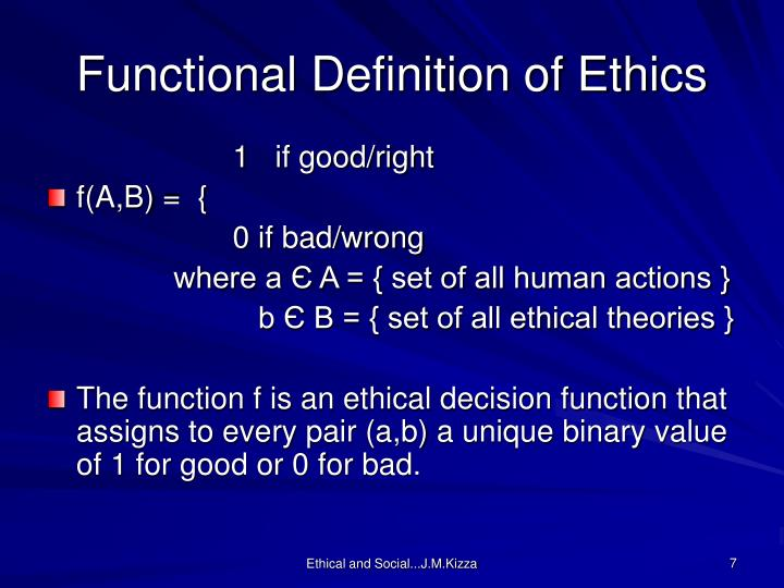 Functional Definition of Ethics