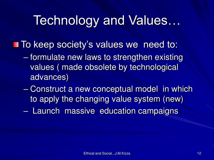Technology and Values…