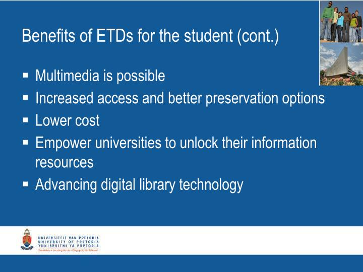 Benefits of ETDs for the student (cont.)