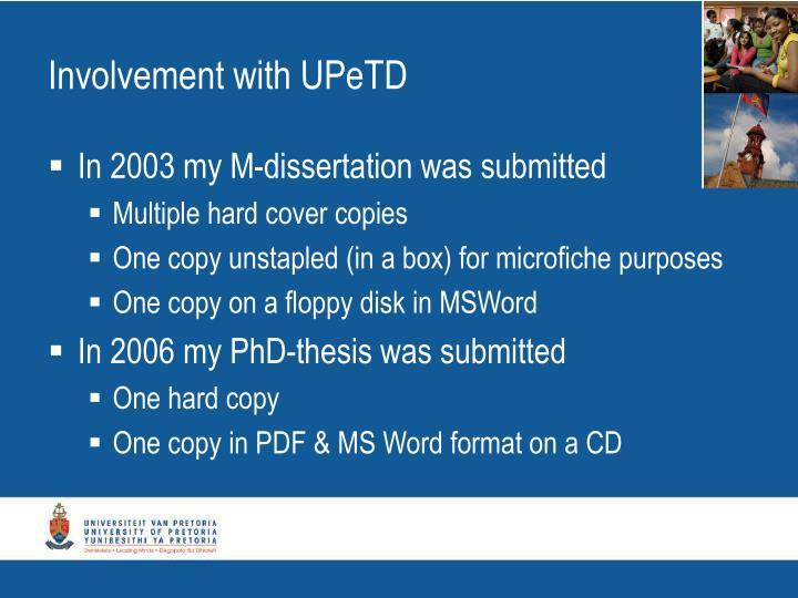 Involvement with UPeTD
