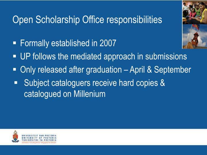 Open Scholarship Office responsibilities