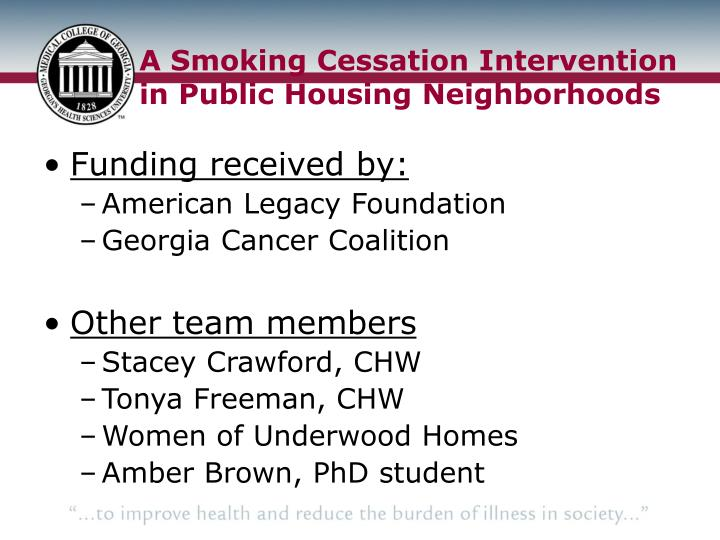 A Smoking Cessation Intervention in Public Housing Neighborhoods