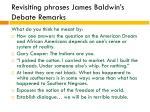revisiting phrases james baldwin s debate remarks