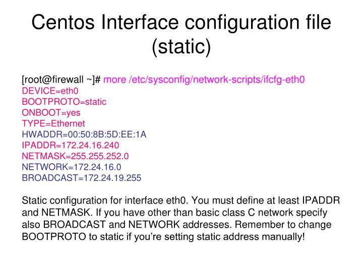 Centos Interface configuration file (static)