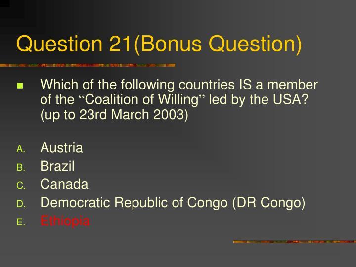Question 21(Bonus Question)