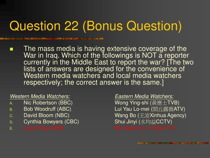 Question 22 (Bonus Question)