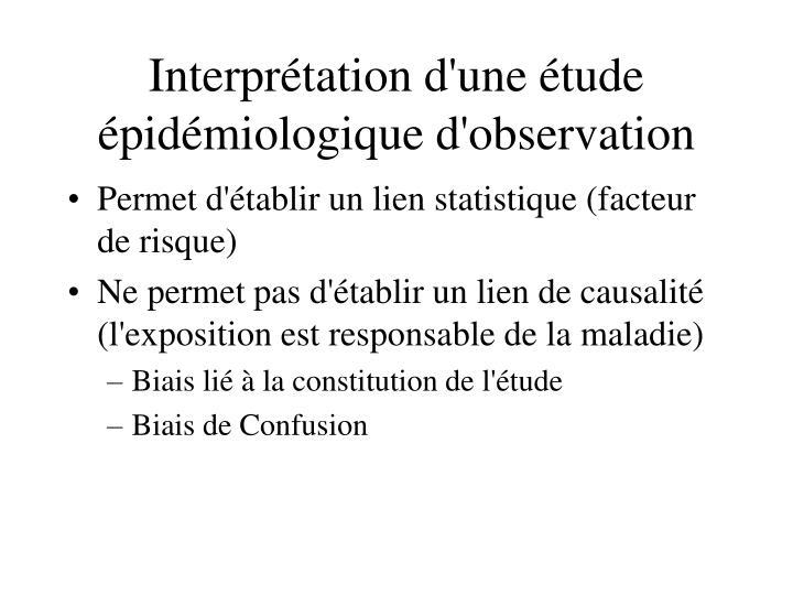 Interprétation d'une étude épidémiologique d'observation