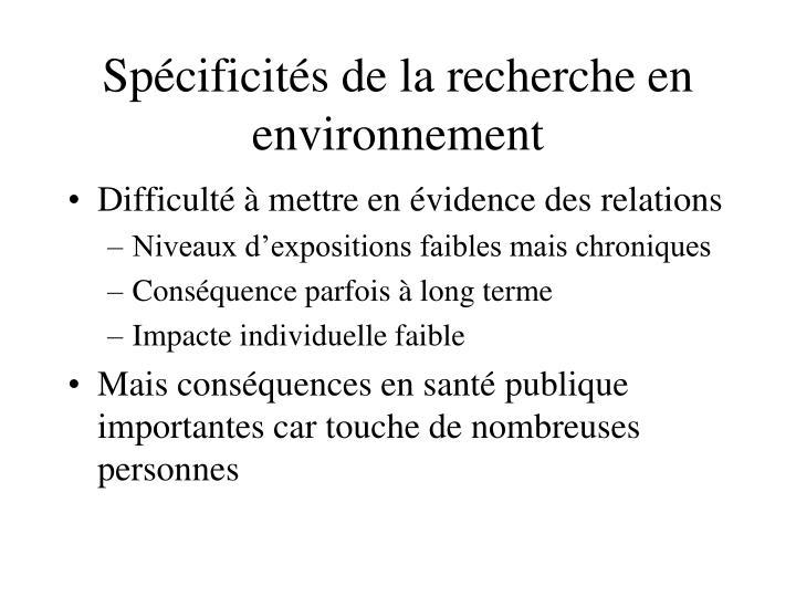 Spécificités de la recherche en environnement