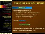 factori etio patogenici generali