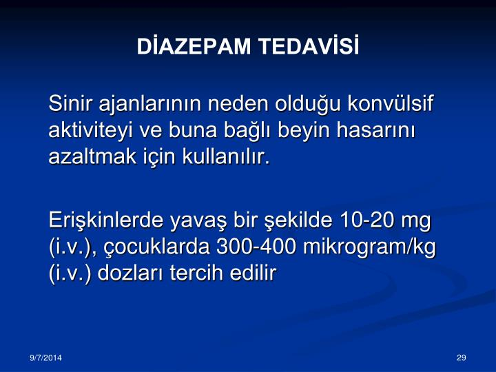 DİAZEPAM TEDAVİSİ