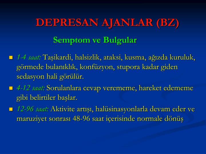 DEPRESAN AJANLAR (BZ)