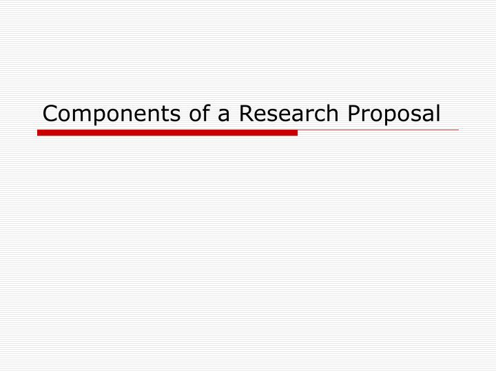 Parts of research proposal ppt how to write project objective