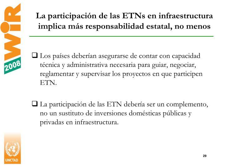 La participación de las ETNs en infraestructura implica más responsabilidad estatal, no menos