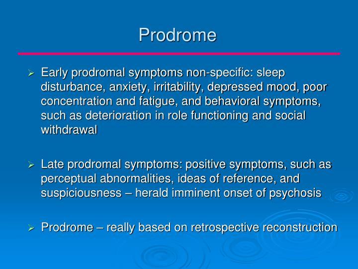 Prodrome