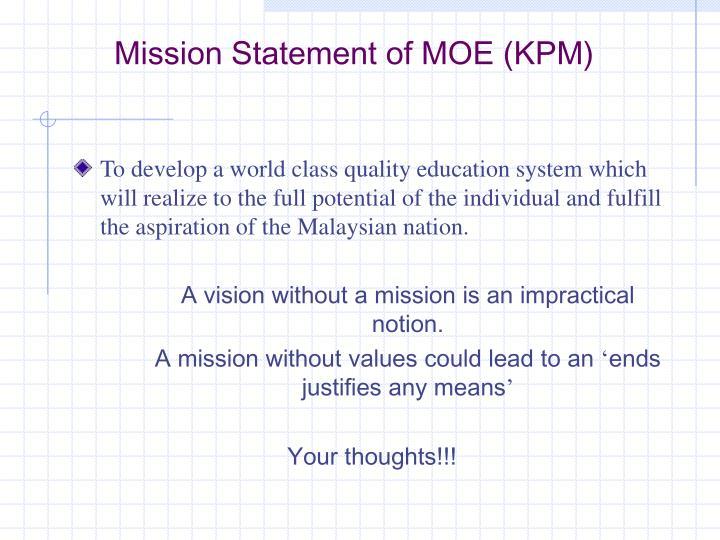 Mission Statement of MOE (KPM)