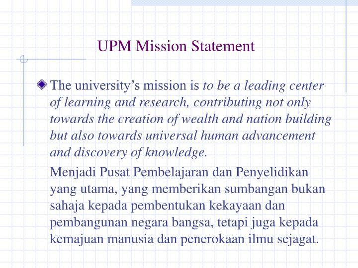 UPM Mission Statement