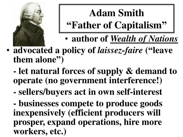 Adam smith father of capitalism