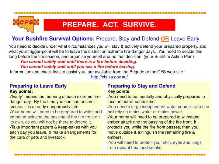 PREPARE.  ACT.  SURVIVE.