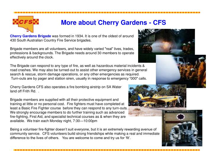 More about Cherry Gardens - CFS