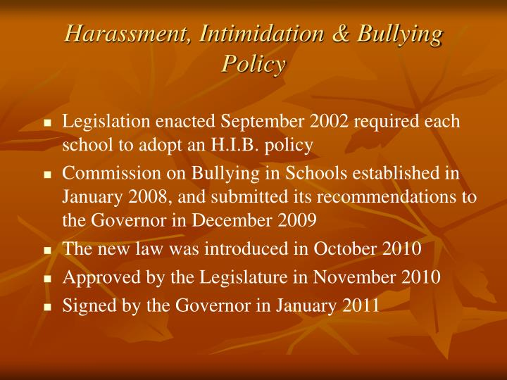 Harassment intimidation bullying policy