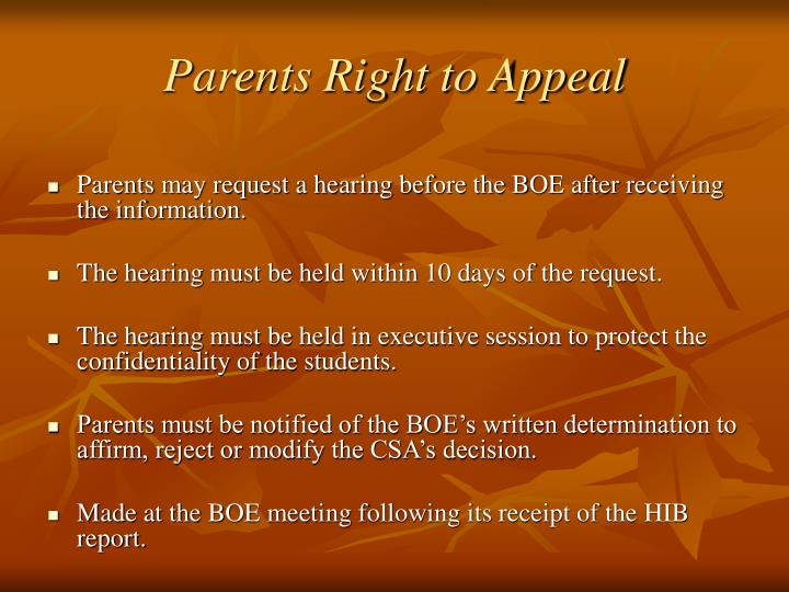 Parents may request a hearing before the BOE after receiving