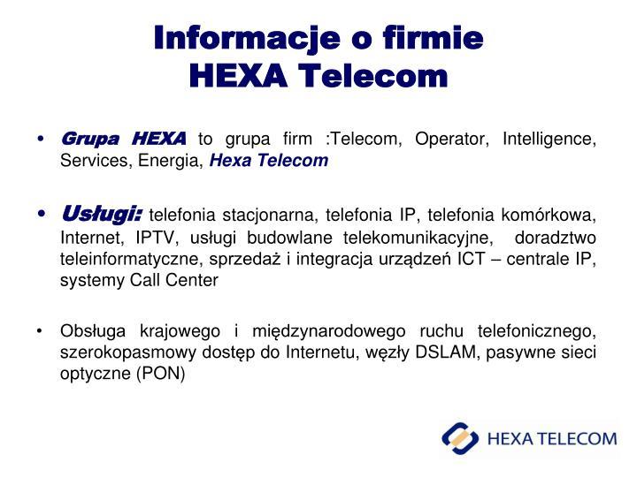 Informacje o firmie hexa telecom
