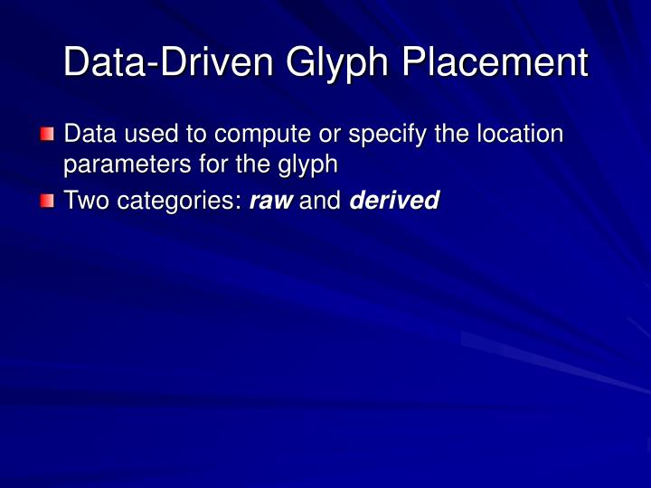 Data-Driven Glyph Placement