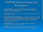 star w grant process and procedures