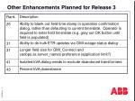 other enhancements planned for release 31