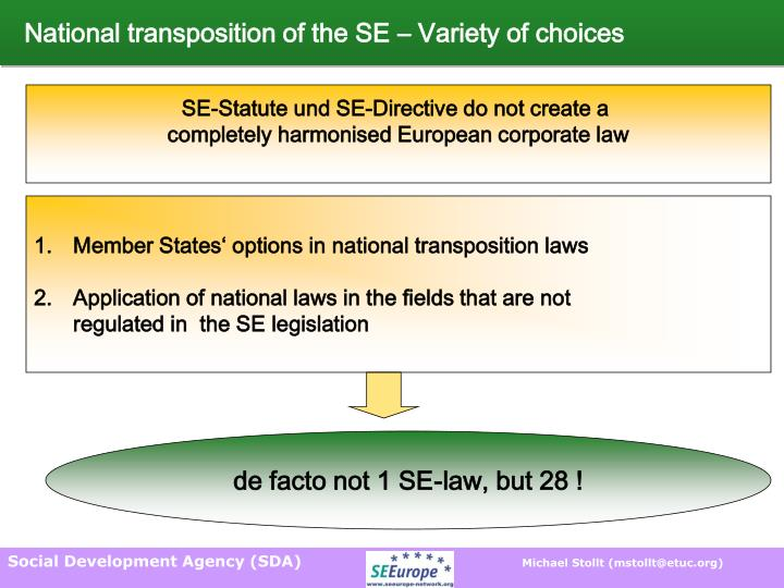 National transposition of the SE – Variety of choices