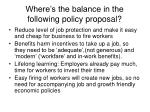 where s the balance in the following policy proposal