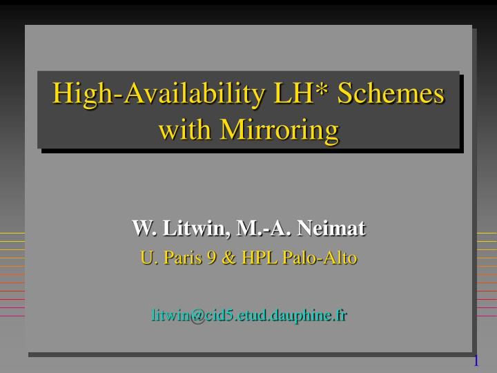 high availability lh schemes with mirroring n.