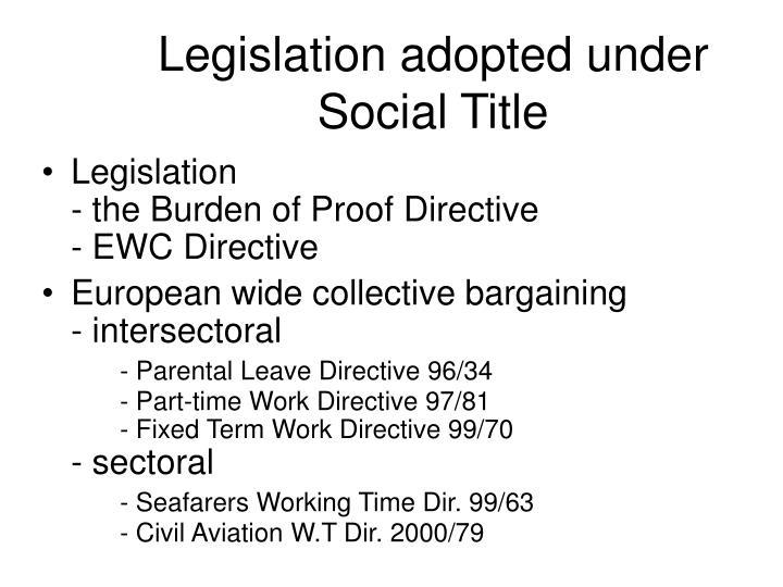 Legislation adopted under Social Title