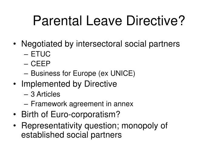 Parental Leave Directive?