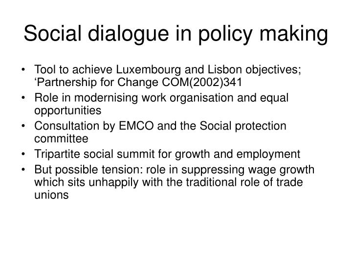 Social dialogue in policy making