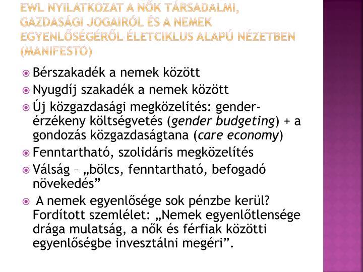 EWL nyilatkozat a nők társadalmi, gazdasági jogairól és a nemek egyenlőségéről életciklus alapú nézetben (