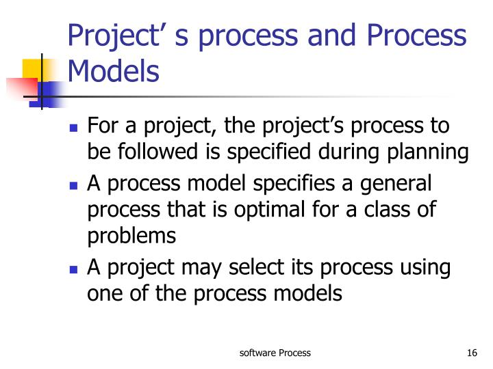 Project' s process and Process Models