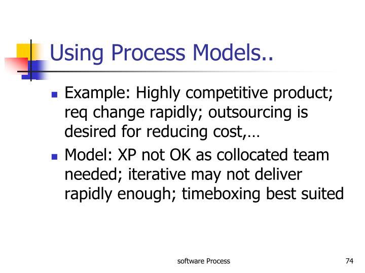 Using Process Models..