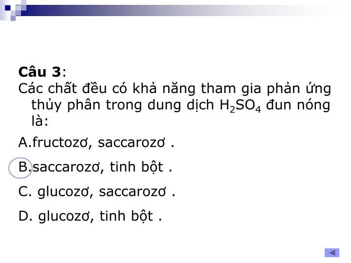 Câu 3