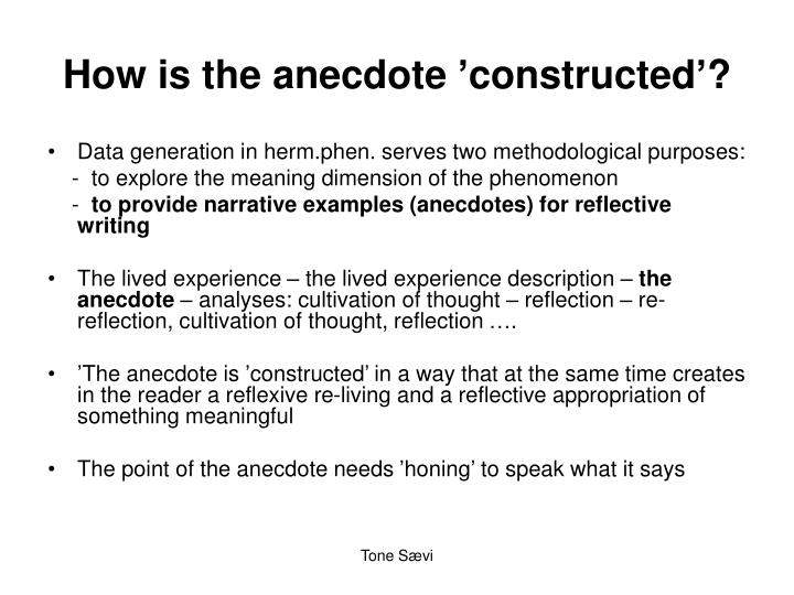 How Is The Anecdote Constructed