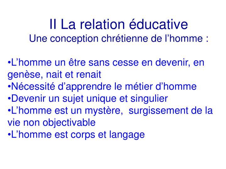 II La relation éducative