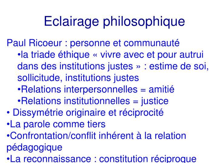 Eclairage philosophique