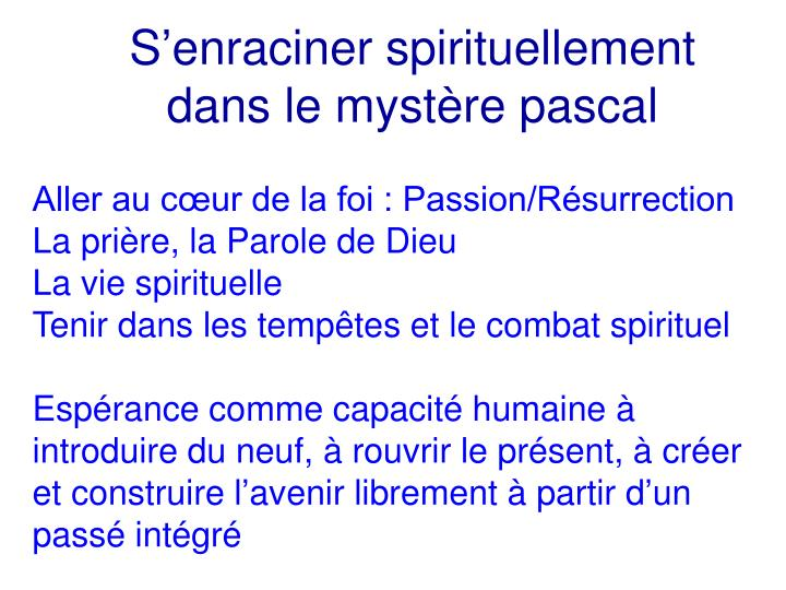 S'enraciner spirituellement