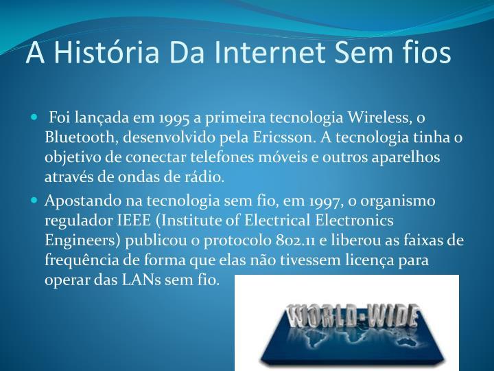 A História Da Internet Sem fios