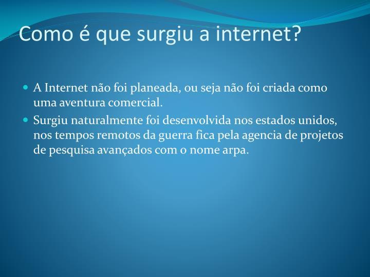 Como é que surgiu a internet?