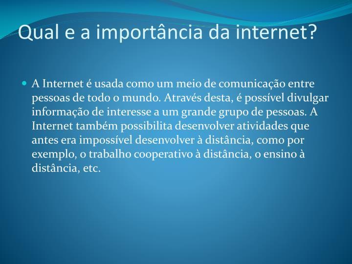 Qual e a importância da internet?