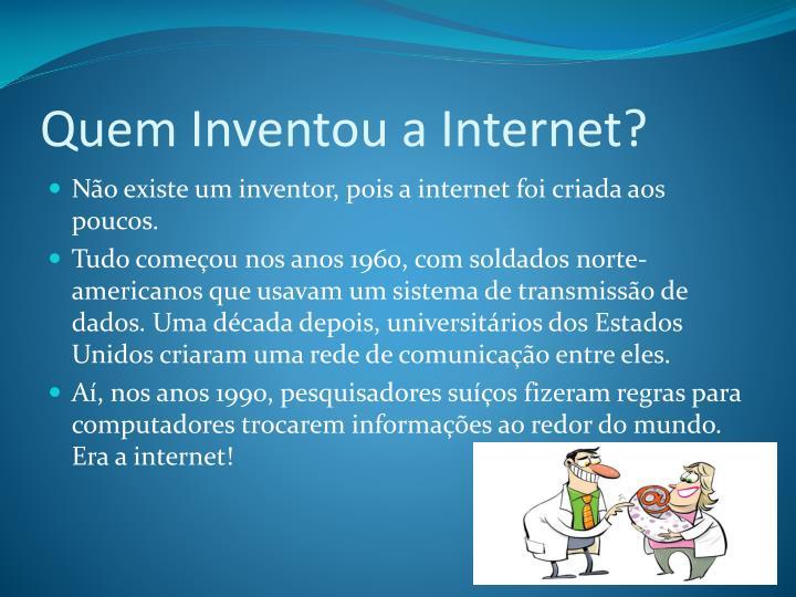 Quem Inventou a Internet?