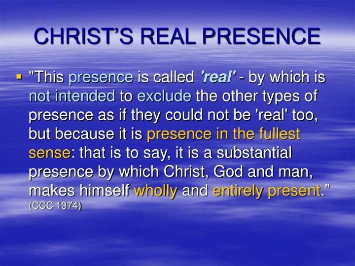 CHRIST'S REAL PRESENCE